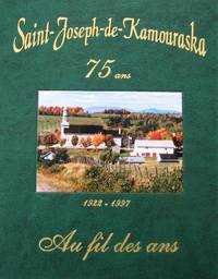 image of Saint-Joseph-de-Kamouraska. 75 ans. 1922-1997. Au fil des ans