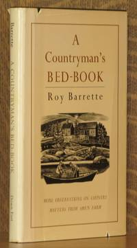 A COUNTRYMAN'S BED-BOOK by Roy Barrette - First edition - 1987 - from Andre Strong Bookseller and Biblio.com