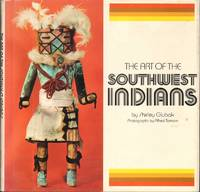 THE ART OF THE SOUTHWEST INDIANS