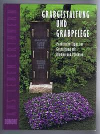 Grabgestaltung und Grabpflege (Grave design, floral decoration and maintenance)