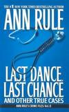 image of Last Dance, Last Chance : And Other True Cases