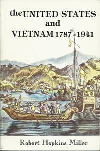 The United States and Vietnam 1787-1941