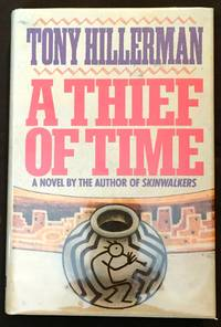 image of A THIEF OF TIME; A Novel