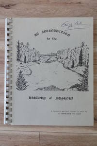 image of An Introduction to the History of Muskoka: A Research Project Funded in Part by an Experience '75 Grant