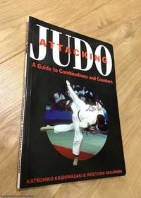 image of Attacking Judo: A Guide to Combinations and Counters