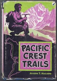 Pacific Crest Trails from Alaska to Cape Horn