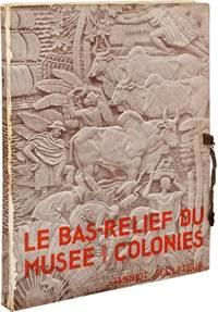 Le Bas-Relief du musee des colonies (First Edition, inscribed by Janniot and the principal architects and designers of Rockefeller Center)