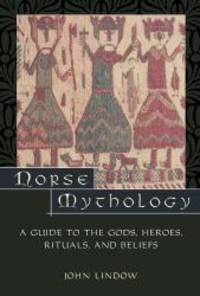 image of Norse Mythology: A Guide to Gods, Heroes, Rituals, and Beliefs