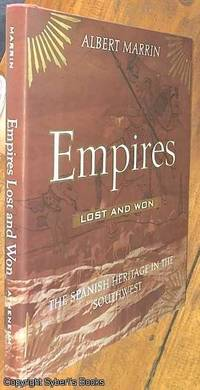image of Empires Lost and Won ; The Spanish Heritage in the Southwest
