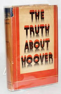 The truth about Hoover; with illustrations