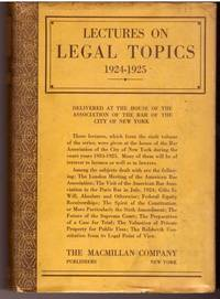 Lectures on Legal Topics 1924-1925
