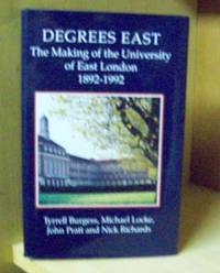 Degrees East ; the Making of the University of East London 1892-1992