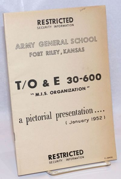 Ft. Riley KS: Army General School, 1952. Pamphlet. 32p., visuals include b&w photography, line drawi...