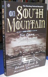 On South Mountain: The Dark Secrets of The Goler Clan  -(Nova Scotia, Annapolis Valley)-