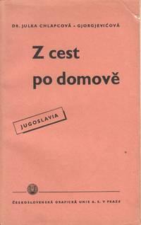 Z cest po domově: Jugoslavie [From my travels home: Yugoslavia]