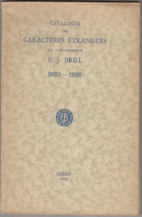 Catalogue des Caracteres Etrangers de l'imprimerie E. J. Brill