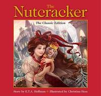 image of The Nutcracker (The Classic Edition)