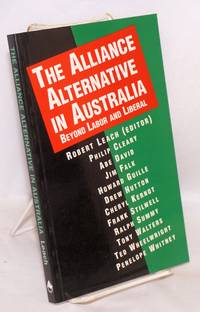 The alliance alternative in Australia beyond labor and liberal