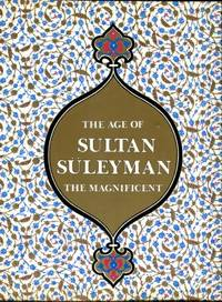 image of The Age Of Sultan Suleyman The Magnificent