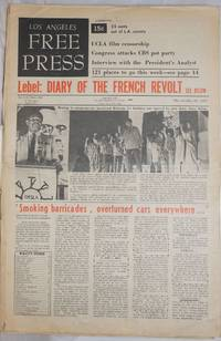 image of Los Angeles Free Press: vol. 5, #21 (#201) May 24-30, 1968: Diary of the French Revolt
