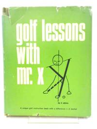 Golf lessons with Mr. X