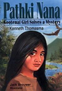 Pathki Nana : Kootenai Girl Solves a Mystery