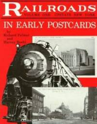 Railroads in Early Postcards: Upstate New York (Railroads in Early Postcards , Vol. 1)