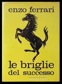 Le briglie del successo. (Signed and Inscribed Presentation Copy)