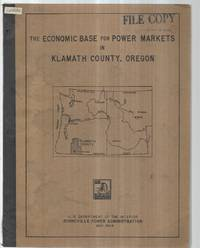 The Economic Base for Power Markets in Klamath County, Oregon