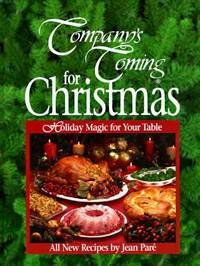 Company's Coming for Christmas by Jean Par? - Hardcover - 1996 - from ThriftBooks (SKU: G1895455197I4N00)