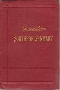 SOUTHERN GERMANY Wurtemberg and Bavaria