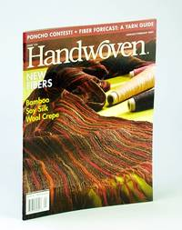 Handwoven (Hand Woven) Magazine, January (Jan.) / February (Feb.) 2005 - New Fibers, Bamboo, Soy Silk, Wook Crepe