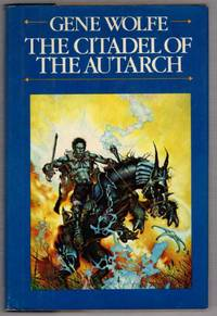 The Citadel of The Autarch: Volume Four of The Book of the New Sun