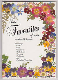 SOME FAVOURITES OF MINE : Including Crafts, Cats, Countries, Collections, Cooking, Christmas and Christian Thoughts