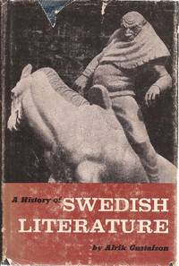 A History of Swedish Literature by  Alrik Gustafson - First Edition - 1961 - from Ed Conroy Bookseller and Biblio.com