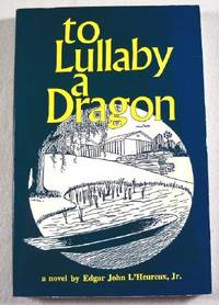 To Lullaby a Dragon