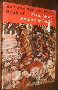 image of Marguerite Patten's Book of Fish, Meat, Poultry & Game