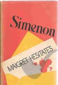 Maigret Hesitates by  Georges Simenon - Hardcover - Book Club (BCE/BOMC) - 1970 - from Orielis' Books (SKU: 8575)