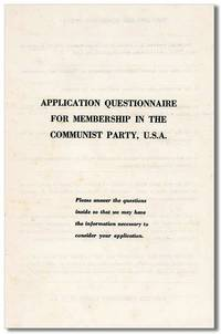 Application Questionnaire for Membership in the Communist Party, U.S.A.