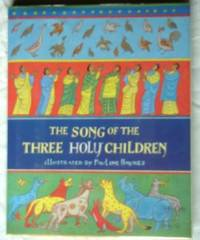 image of The Song of the Three Holy Children