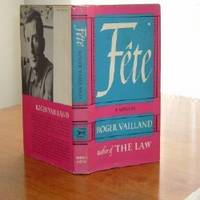 FETE BY ROGER VAILLAND 1961 FIRST AMERICAN EDITION
