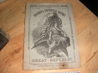 Children's Centennial History of Our Great Republic, Parts 43 & 44