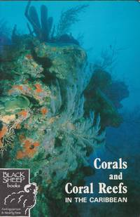 Coral and Coral Reefs in the Caribbean: A Manual for Students