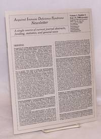 Acquired Immune Deficiency Syndrome newsletter aka AIDS newsletter: a single source of current journal abstracts, funding, statistics, and general news; vol. 1, #2, Sept. 15, 1988 (bi-weekly)