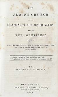 The Jewish Church in its Relations to the Jewish Nation and to the