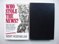 image of Who Stole the News?  -  Why We Can't Keep Up With What Happens in the World and What We Can Do About It
