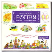 image of A CHILD'S INTRODUCTION TO POETRY: Listen While You Learn About the Magic Words That Have Moved Mountains, Won Battles, and Made Us Laugh and Cry.