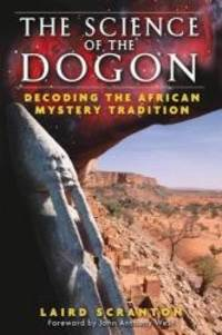 image of The Science of the Dogon: Decoding the African Mystery Tradition