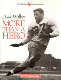 Doak Walker: More Than a Hero
