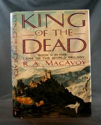 King of the Dead: Book II in the Lens of the World Trilogy